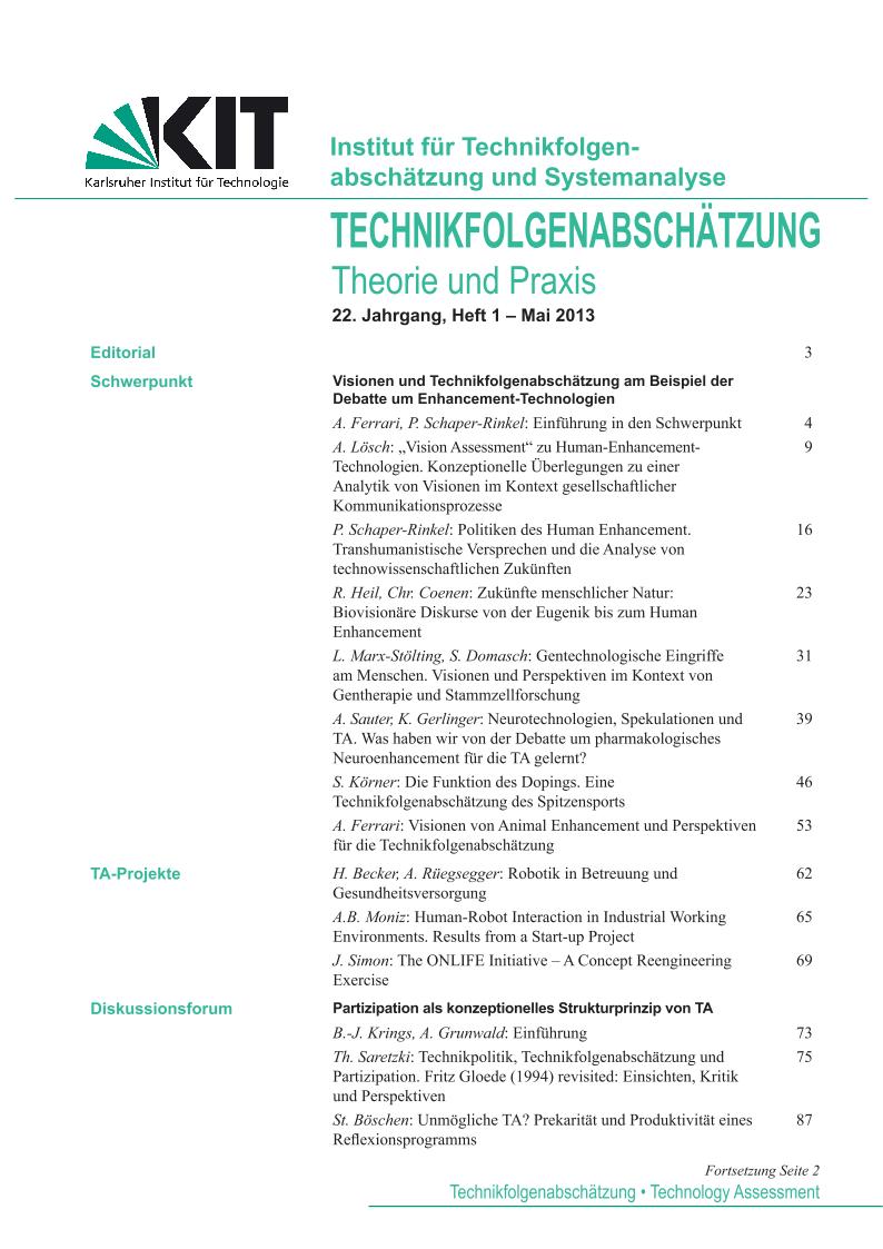 View Vol. 22 No. 1 (2013): Visionen und Technikfolgenabschätzung am Beispiel der Debatte um Enhancement-Technologien