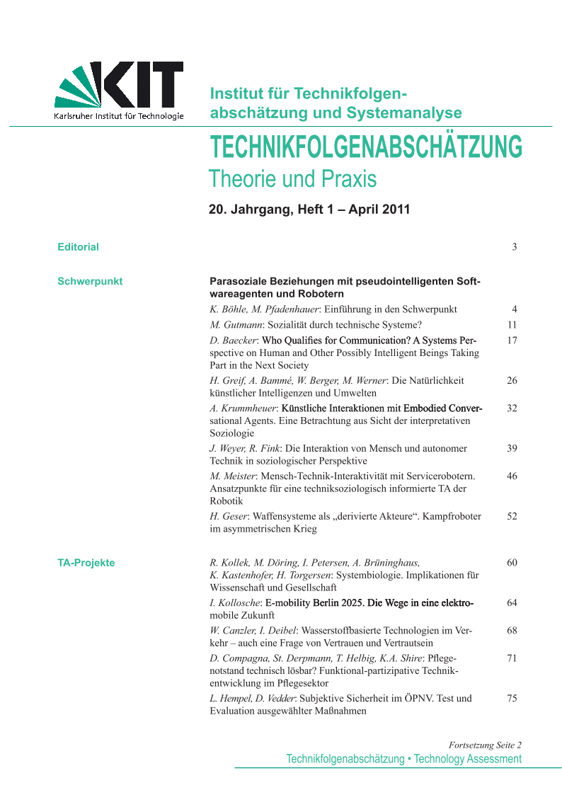 View Vol. 20 No. 1 (2011): Parasoziale Beziehungen mit pseudointelligenten Softwareagenten und Robotern
